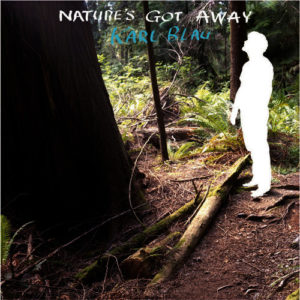 Karl Blau- Nature's Got Away