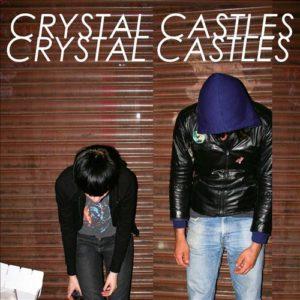 Crystal Castles- Crystal Castles