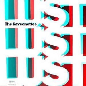 Raveonettes- Lust Lust Lust