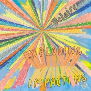 Belaire - Exploding Impacting