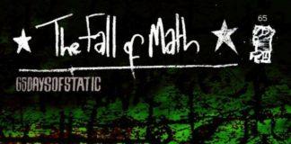 65DAYSOFSTATIC - The Fall of Math