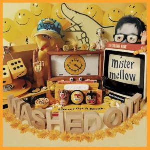 Washed Out - Mister Mellow Cover