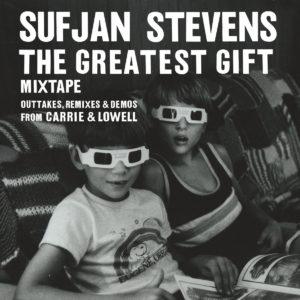 Sufjan Stevens - The Greatest Gift Mixtape cover